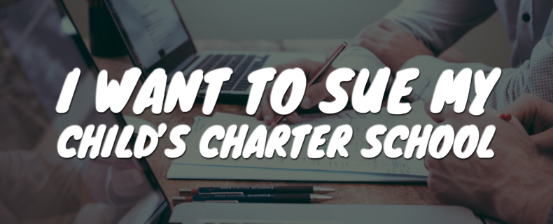 I want to sue my child's charter school