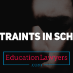 Use of Physical Restraints in School